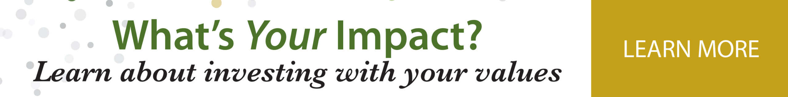 What's Your Impact? Learn about investing with your values